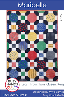 Maribelle Quilt Pattern by Myra Barnes of Busy Hands Quilts