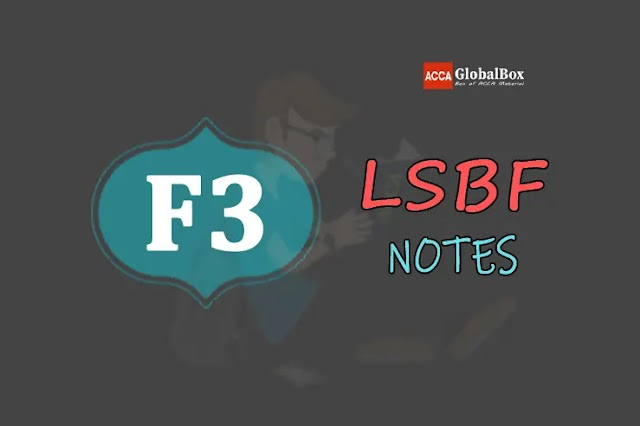 F3 (FA) - Notes - by LSBF | Financial Accounting | ACCA