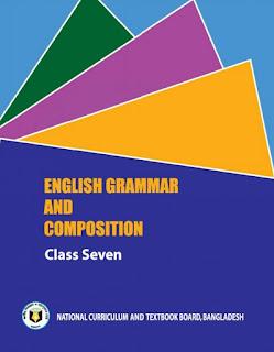 সপ্তম শ্রেণির ইংরেজি গ্রামার বই pdf |Class 7 English Grammer And Composition Pdf |ইংরেজি গ্রামার ৭ম শ্রেণি