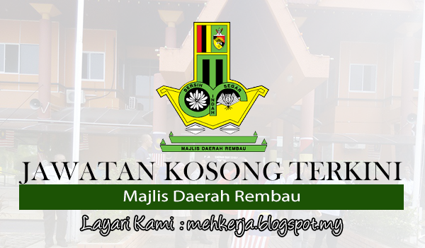Jawatan Kosong Terkini 2017 di Majlis Daerah Rembau