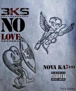 BAIXAR MP3 || 3ks - No Love  || 2019