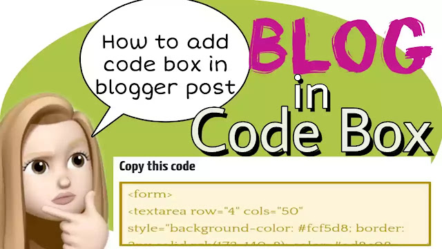 Code Box in Blogger Post