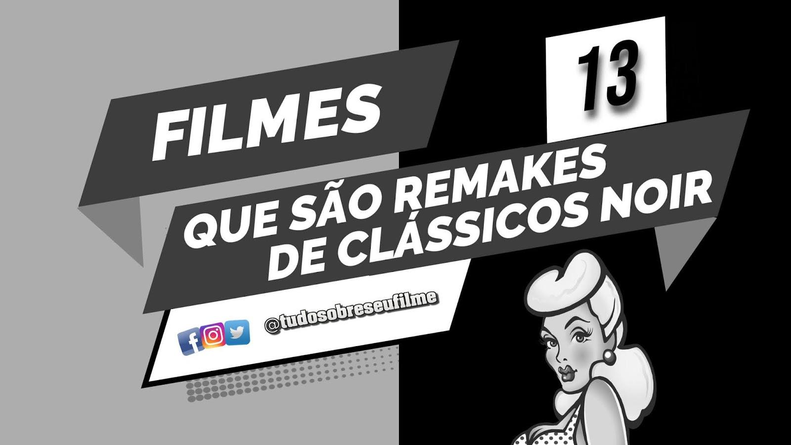 13-remakes-de-filmes-noir