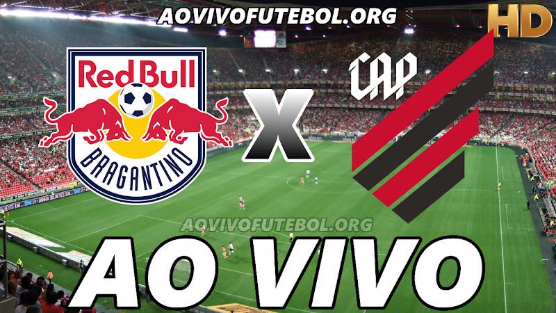 Assistir Bragantino vs Atlético Paranaense Ao Vivo HD