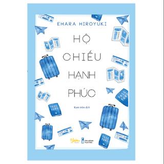 Hộ Chiếu Hạnh Phúc ebook PDF-EPUB-AWZ3-PRC-MOBI
