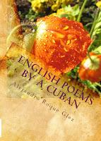 English Poems by A Cuban at Alejandro's Libros.