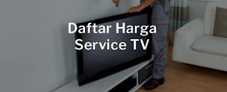 Layanan Jasa Service TV Berpengalaman dan Terpercaya