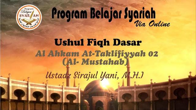 Al Ahkam At Taklifiyyah (Al Mustahab) 02