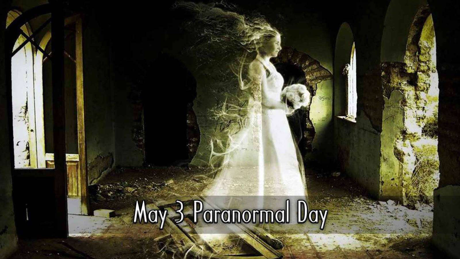 National Paranormal Day Wishes