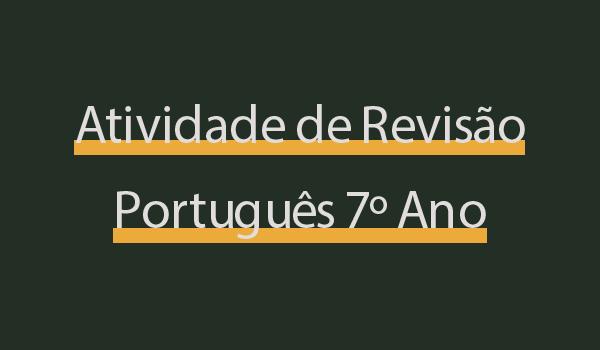 atividade-de-revisao-portugues-7-ano-texto-narrativo-adverbio-preposicao-etc-com-gabarito