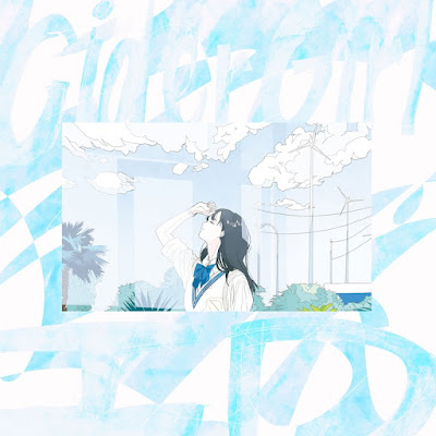 Cidergirl - ID lyrics lirik 歌詞 arti terjemahan kanji romaji indonesia translations digital single details Fire Force season 2 Enen no Shouboutai: Ni no Shou ending info lagu profile