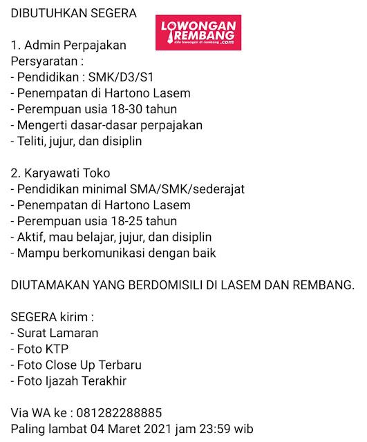 Lowongan Kerja Admin Perpajakan Dan Pegawai Toko Hartono Lasem Rembang