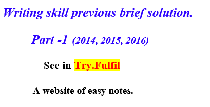 Writing skill previous brief solution 2014-19, Honours 1st Year (14,15,16)