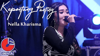 Lirik Lagu Kepontang Panting - Nella Kharisma