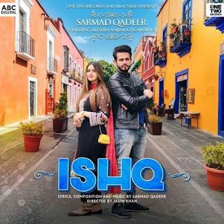 Ishq ( Full MP3 Song Download ) - Sarmad Qadeer | Alishba Anjum - King Mughal