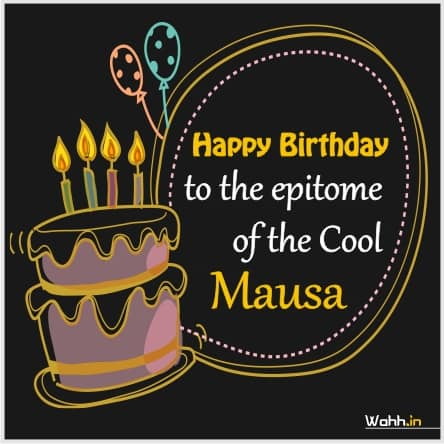 Birthday Wishes For Mausa In English