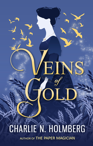 Heidi Reads... Veins of Gold by Charlie N. Holmberg