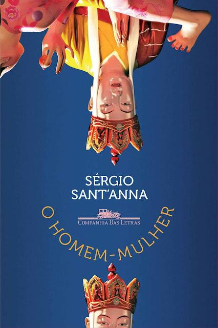 O homem-mulher - Sérgio Sant'Anna