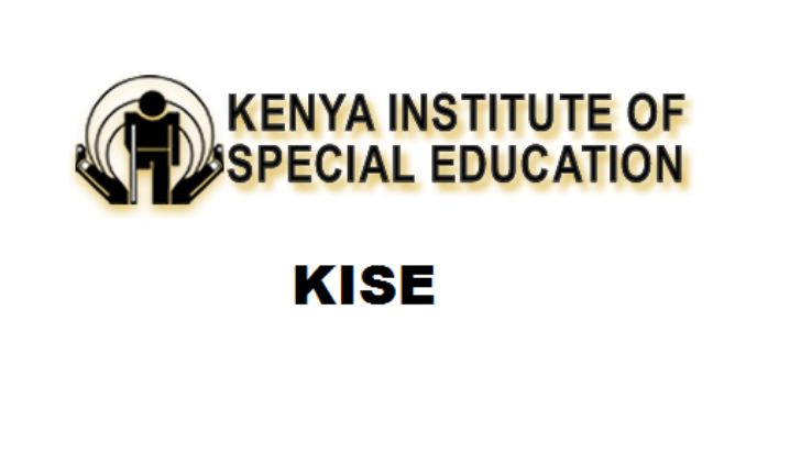 Kenya Institute of Special Education (KISE) courses for intake 2021