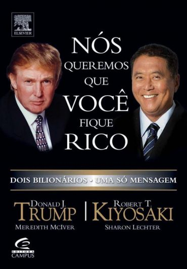 Nós Queremos Que Você Fique Rico – Donald Trump Download Grátis
