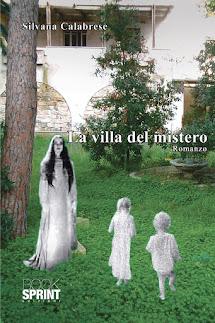 Romanzo La villa del mistero Silvana Calabrese