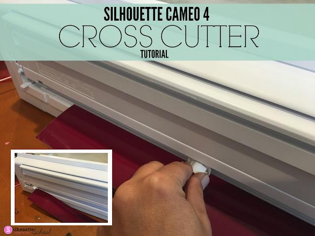 silhouette 101, silhouette america blog, cameo 4, cross cutter, silhouette cameo 4 tutorials