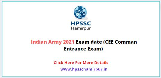 Indian Army 2021 Exam date (CEE Comman Entrance Exam)