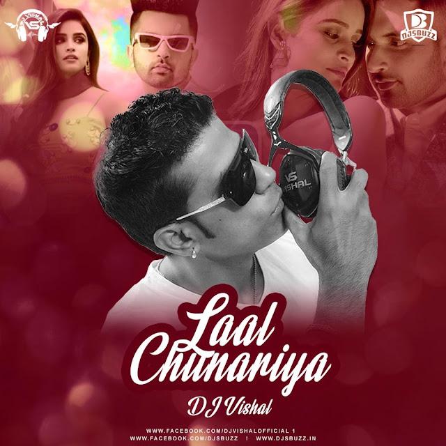 Laal Chunariya – Akull – DJ Vishal Remix
