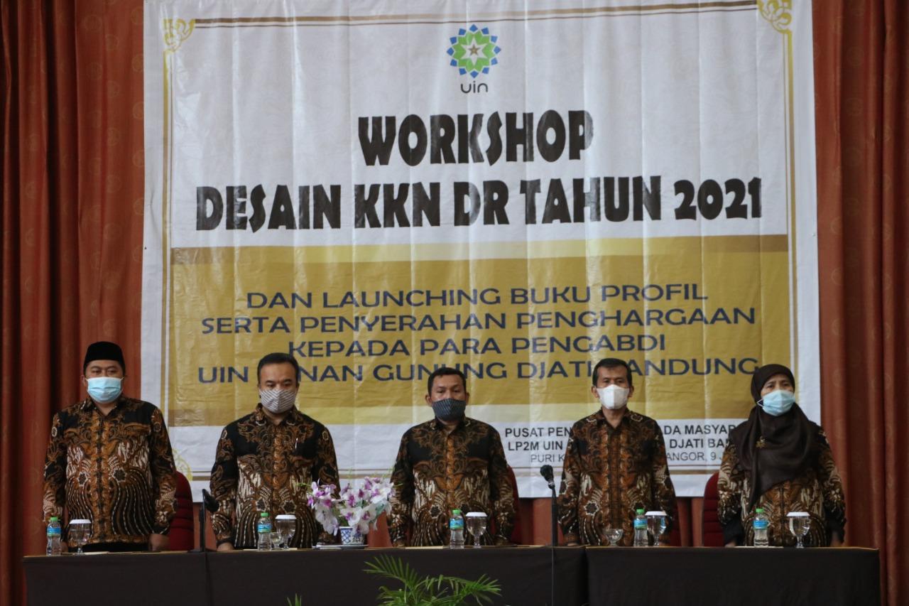 LP2M UIN Bandung Gelar Workshop Desain KKN DR | Launching Buku Profil Pengabdian dan Penyerahan Penghargaan