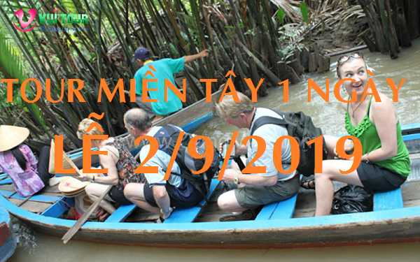 TOUR MIEN TAY 1 NGAY LE 2/9