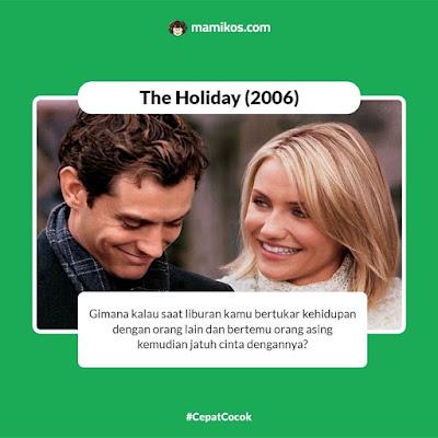 Film Romantis The Holiday (2006)