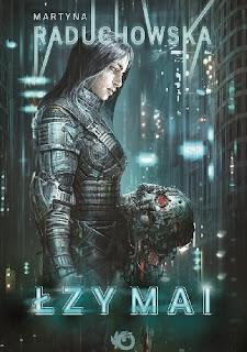 """""""Łzy Mai"""" Martyna Raduchowska"""