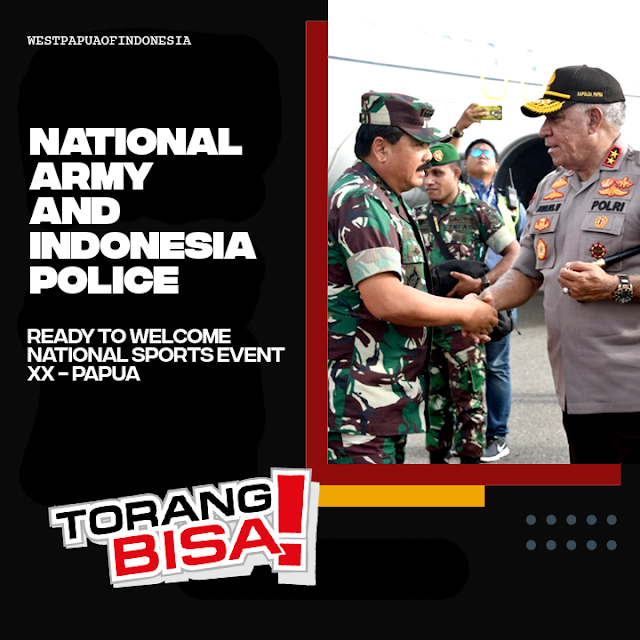 TNI-Polri Ready to Welcome and Secure PON XX Papua