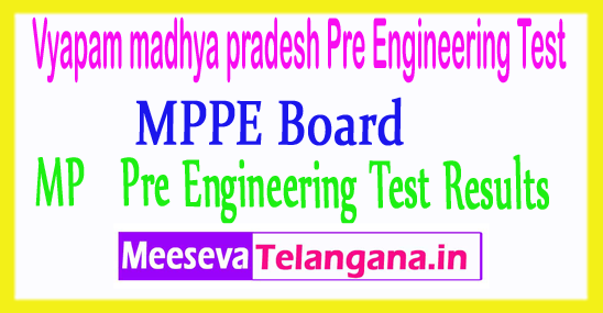 Vyapam madhya pradesh Pre Engineering Test Results MP PET Result 2017