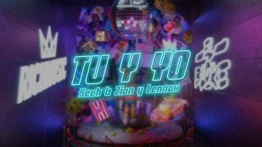 Tú y Yo Lyrics - Sech Ft. Zion & Lennox