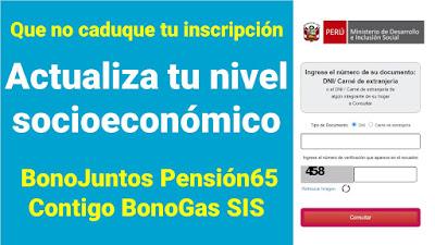 Actualiza la clasificación socieconómica de tu hogar para usuarios de Bonos Juntos Contigo BonoGas Pension65 Beca18