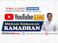 Live Setiap Pagi di Channel YouTube - Meraih Kebaikan Ramadhan