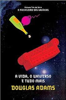 A Vida, o Universo e Tudo Mais pdf - Douglas Adams