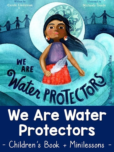 Learn about the book We Are Water Protectors by Carole Lindstrom. Blog post includes language arts and social studies minilessons. #waterislife #representationmatters