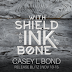 Release Blitz  - With Shield and Ink and Bone by Casey L. Bond