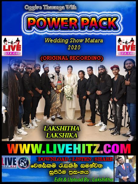 POWER PACK LIVE IN WEDDING SHOW MATARA 2020-09-04
