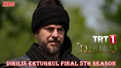 Final 150th Episode of Diriliş Ertuğrul [Season 5] | Full Synopsis