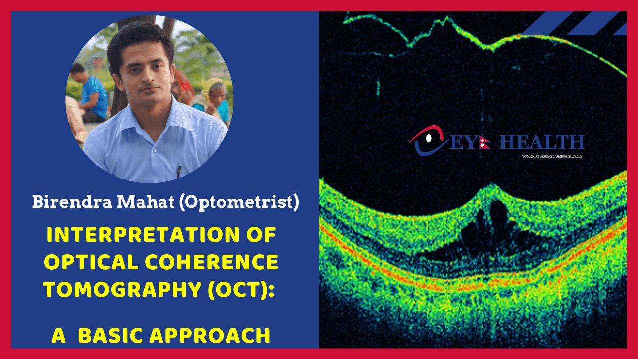Basic of OCT eye, by Birendra Mahat Optometrist