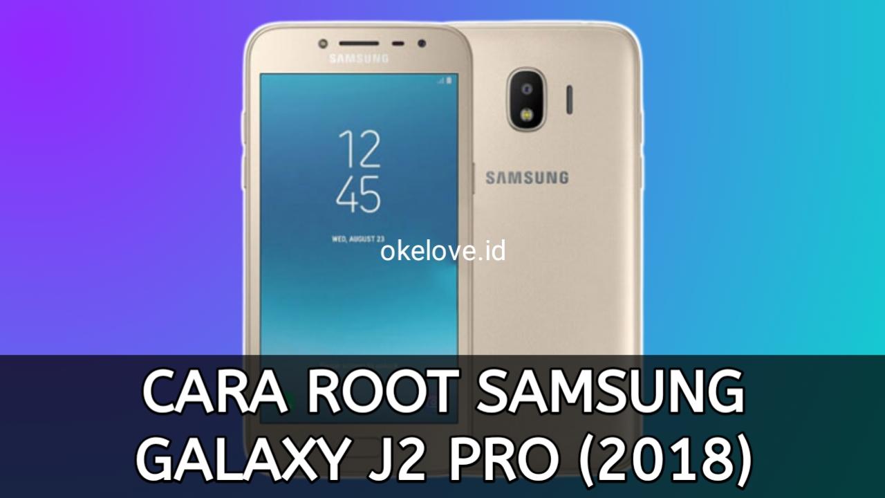 Cara Root Samsung J2 Pro 2018 Tanpa PC