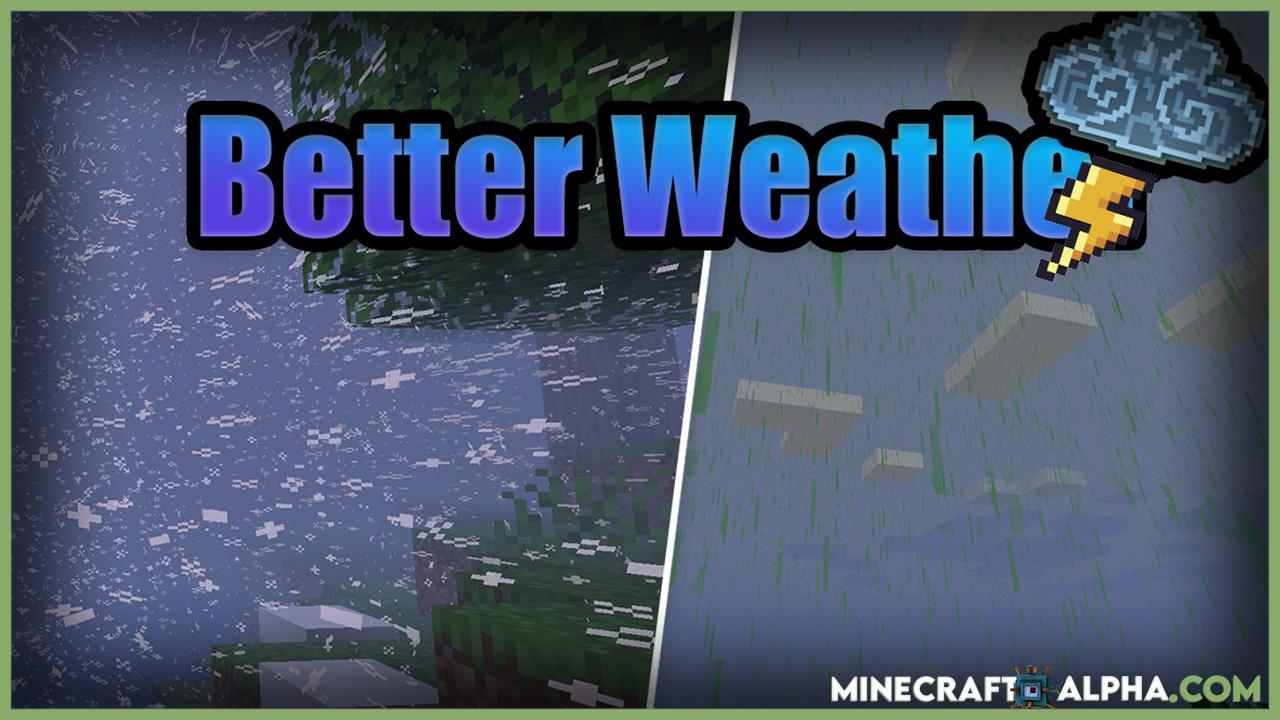 Minecraft Better Weather Mod 1.16.5/1.16.2 (Blizzard, Acid)