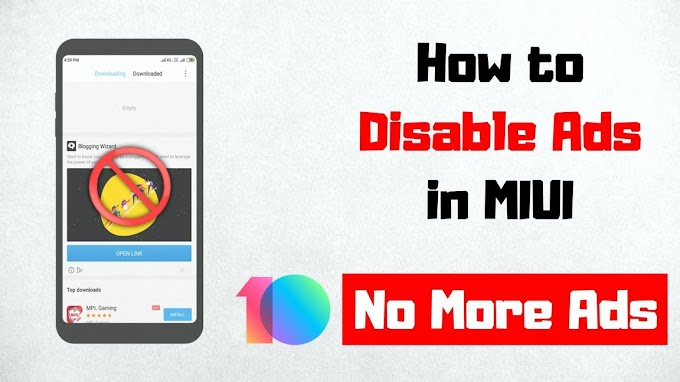 How to Disable Ads on MIUI (Xiaomi Devices)