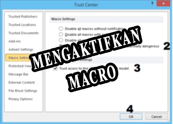 mengaktifkan macro settings
