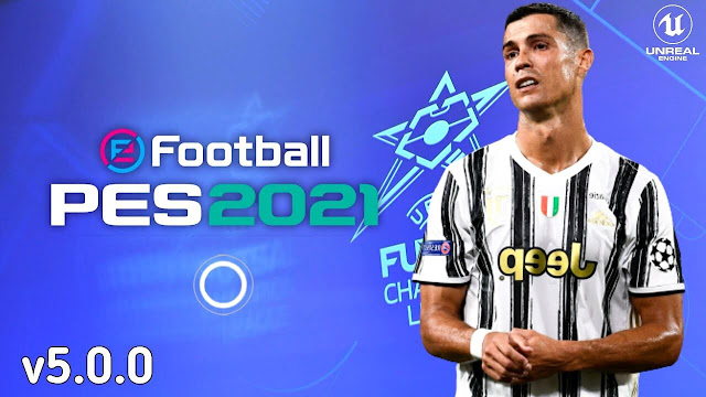PES 2021 Mobile Patch V5.0.0 Android Best Graphics New Menu Full Original Logo and Kits 2021 Update