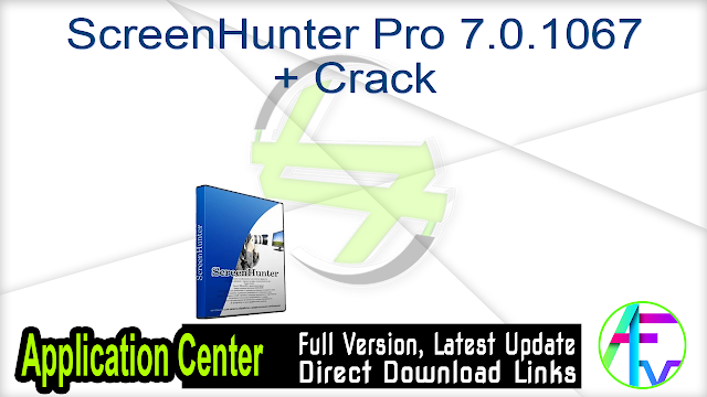 ScreenHunter Pro 7.0.1067 + Crack