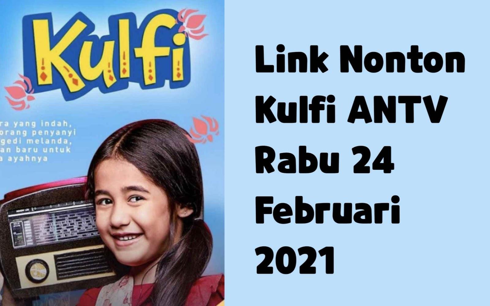 Link Nonton Kulfi ANTV Rabu 24 Februari 2021